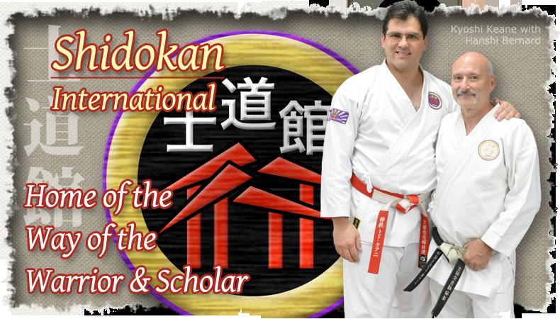 Shidokan International - Home of the Way of the Warrior & Scholar - Kyoshi - Hanshi